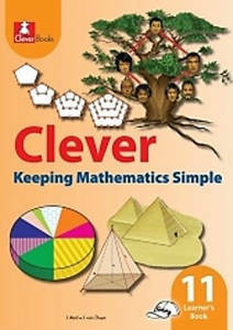 Picture of Clever Keeping Mathematics Simple Grade 11 Learner's Book (CAPS)