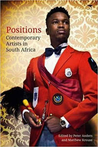Picture of Positions: Contemporary Artists in South Africa - P. Anders