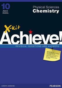 Picture of X-Kit Achieve! Physical Sciences: Chemistry Grade10 Study Guide (CAPS)