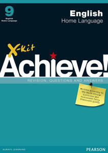 Picture of X-Kit Achieve! English Home Language Grade 9 Study Guide (CAPS)