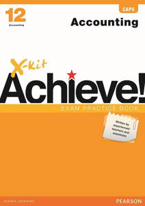 Picture of X-Kit Achieve! Accounting Grade 12 Exam Practice Book (CAPS)