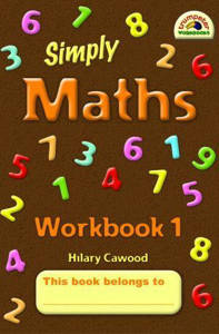 Picture of Simply Maths Workbook 1 - Hilary Cawood