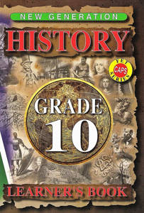 Picture of New Generation History Grade 10 Learner's Books (CAPS)