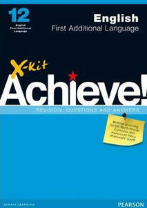 Picture of X-Kit Achieve! English First Additional Language Grade 12 Study Guide (CAPS)
