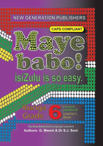 Picture of Maye Babo! isiZulu is so Easy Grade 6 Learner's Book - First Additional Language (CAPS)