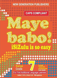 Picture of Maye Babo! isiZulu is so Easy Grade 7 Reader - First Additional Language (CAPS)