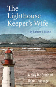 Picture of The Lighthouse Keeper's Wife (School Edition) - Charles F. Fourie