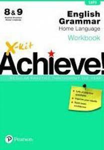 Picture of X-Kit Achieve! English Home Language Grade 8 & 9 Grammar Workbook (CAPS)