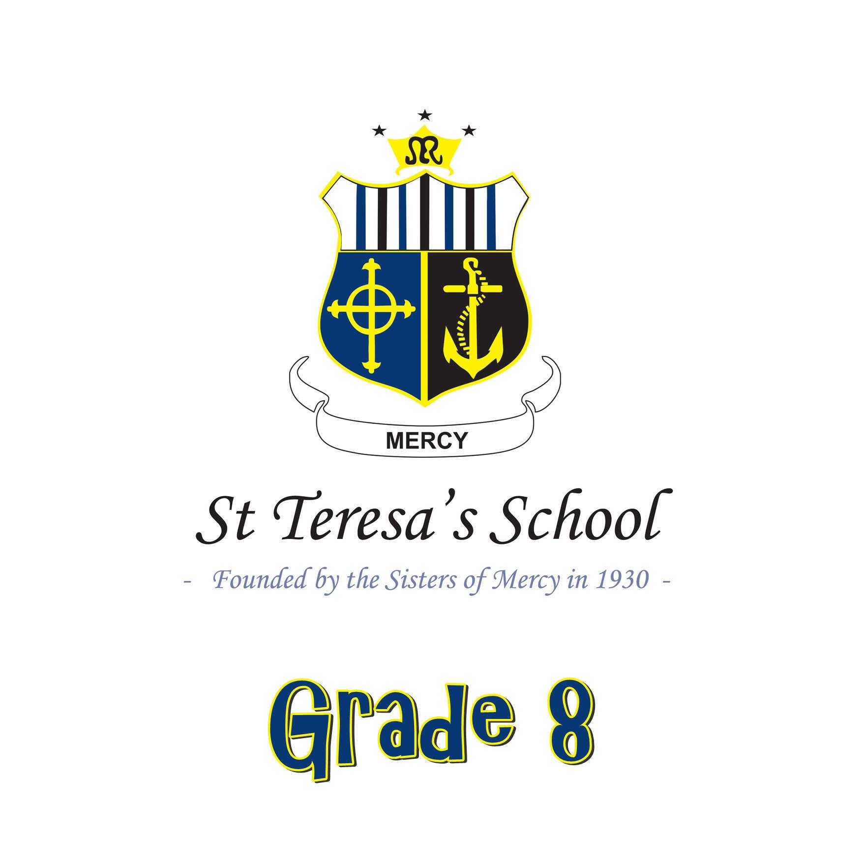 St Teresa's School Grade 8
