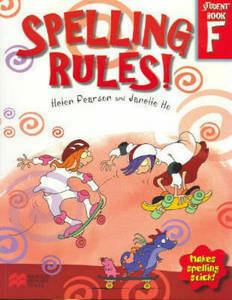 Picture of Spelling Rules! F - Helen Pearon & Janelle Ho