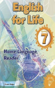 Picture of English for Life Grade 7 Reader CAPS (Home Language)