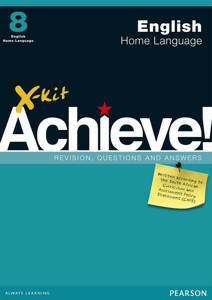 Picture of X-Kit Achieve! English Home Language Grade 8 Study Guide (CAPS)