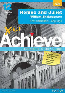 Picture of X-Kit Achieve! Romeo & Juliet First Additional Language Study Guide (CAPS)