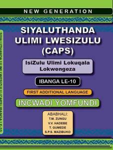 Picture of New Generation Siyaluthanda Ulimi LesiZulu Ibanga 10 Incwadi Yomfundi (First Additional Language)